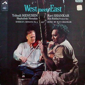 West Meets East - Ravi Shankar and Yehudi Menuhin